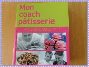 Mon coach pâtisserie Stéphane Glacier